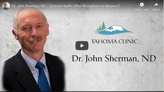 YouTube Video Playlist: John Sherman, ND ~ Top 20 Biomarkers of Health, and other health videos